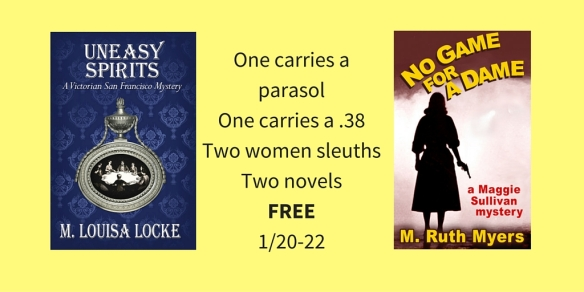 One carries a parasol One carries a .38Two women sleuthsTwo novelsFREE1-20-22